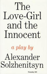 The Love-Girl and the Innocent: A Play (ISBN: 9780374508401)