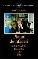 Planul de afaceri. Ghid practic. Editia 3 revizuita si actualizata (ISBN: 9789736559037)
