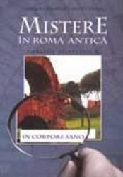 Publius Aurelius (Vol. 6) Mistere în Roma antică. In corpore sano (ISBN: 9789737241269)