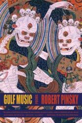 Gulf Music: Poems (2008)