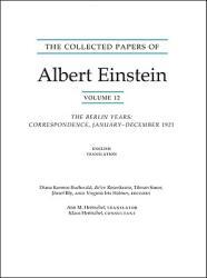Collected Papers of Albert Einstein, Volume 12 (English) - Albert Einstein (2009)