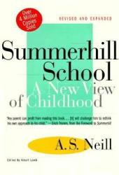 Summerhill School: A New View of Childhood (ISBN: 9780312141370)