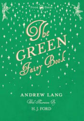 The Green Fairy Book - Illustrated by H. J. Ford (2008)