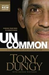 Uncommon: Finding Your Path to Significance (2011)