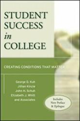 Student Success in College - Creating Conditions That Matter (ISBN: 9780470599099)
