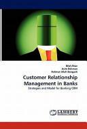 Customer Relationship Management in Banks (2010)