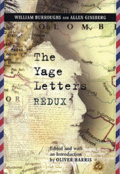 The Yage Letters Redux (ISBN: 9780872864481)