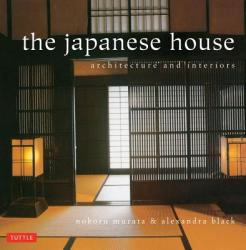 Japanese House: Architecture and Interiors (2012)