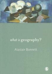 What is Geography? - Alastair Bonnett (ISBN: 9781412918695)