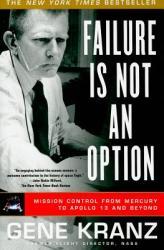 Failure Is Not an Option - Gene Kranz (2009)