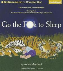 Go the Fuck to Sleep - Adam Mansbach (2011)