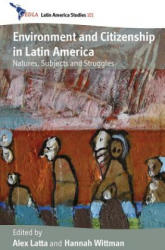 Environment and Citizenship in Latin America (2012)