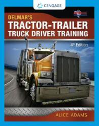 Tractor-Trailer Truck Driver Training - Alice Adams (2012)
