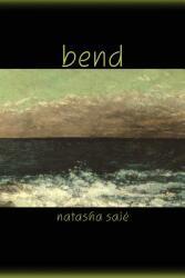 Bend (2013)