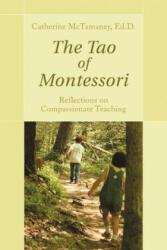 The Tao of Montessori (ISBN: 9781583482988)