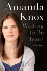 Waiting to Be Heard: A Memoir (2013) (2013)