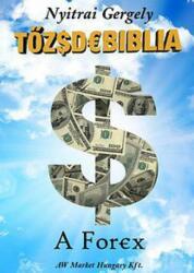 Tőzsdebiblia - A Forex (ISBN: 9789630877794)