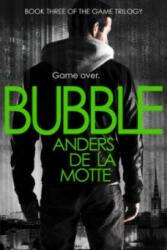 Anders de la Motte - Bubble - Anders de la Motte (2013)