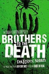 Brothers to the Death (2013)
