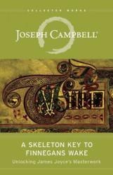 Skeleton Key to Finnegans Wake - Joseph Campbell (2013)