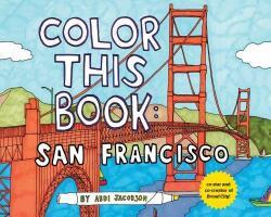 Color This Book: San Francisco (2013)