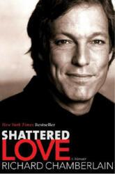 Shattered Love: A Memoir (ISBN: 9780060087449)