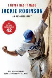 I Never Had It Made: The Autobiography of Jackie Robinson (ISBN: 9780060555979)
