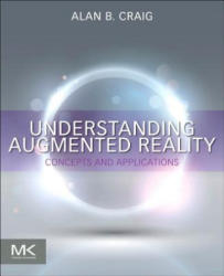 Understanding Augmented Reality - Alan B. Craig (2013)