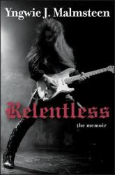 Relentless: The Memoir (2013)