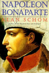 Napoleon Bonaparte: A Life (ISBN: 9780060929589)