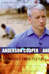 Dispatches from the Edge - Anderson Cooper (ISBN: 9780061136689)