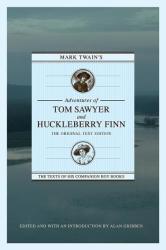 Mark Twain's Adventures of Tom Sawyer and Huckleberry Finn: The Original Text Edition (2012)