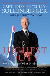 Highest Duty - Chesley Sully Sullenberger (ISBN: 9780061924699)