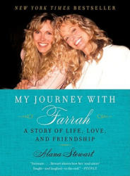 My Journey with Farrah: A Story of Life, Love, and Friendship (ISBN: 9780061960598)