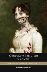 Orgullo y prejuicio y zombis - Jane Austen, Seth Grahame-Smith, Camila Batlles (2012)