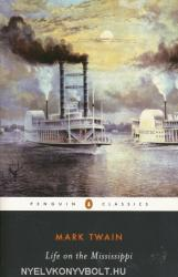 Life on the Mississippi (ISBN: 9780140390506)
