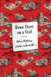Down There on a Visit (2013)