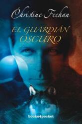 El guardián oscuro - Christine Feehan, Alejandro Ramírez Molina (2013)