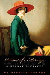 Portrait of a Marriage: Vita Sackville-West and Harold Nicolson (ISBN: 9780226583570)