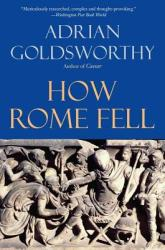 How Rome Fell: Death of a Superpower (2010)