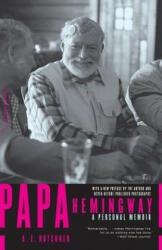 Papa Hemingway - A. E. Hotchner (ISBN: 9780306814273)