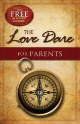 Love Dare for Parents - Alex Kendrick (2013)