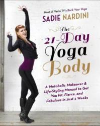 21-Day Yoga Body - Sadie Nardini (2013)