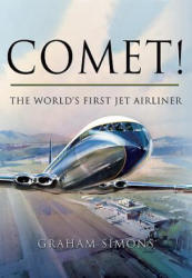 Comet! The World's First Jet Airliner (2013)