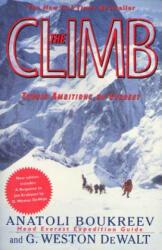 The Climb: Tragic Ambitions on Everest (ISBN: 9780312206376)
