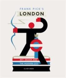 Frank Pick's London - Art, Design and the Modern City (2013)