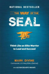 The Way of the SEAL: Think Like an Elite Warrior to Lead and Succeed (2013)