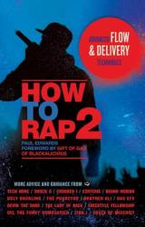 How to Rap 2 - Paul Edwards (2013)