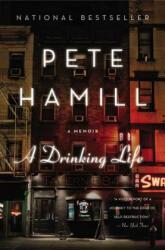 A Drinking Life: A Memoir (ISBN: 9780316341028)