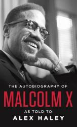 Autobiography of Malcolm X (ISBN: 9780345350688)